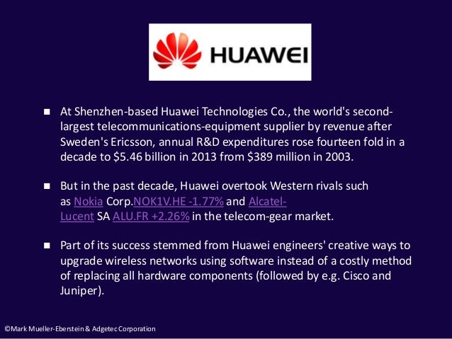©Mark Mueller-Eberstein & Adgetec Corporation  At Shenzhen-based Huawei Technologies Co., the world's second- largest tel...