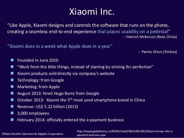 """©Mark Mueller-Eberstein & Adgetec Corporation Xiaomi Inc.  Founded in June 2010  """"Work from the little things, instead o..."""