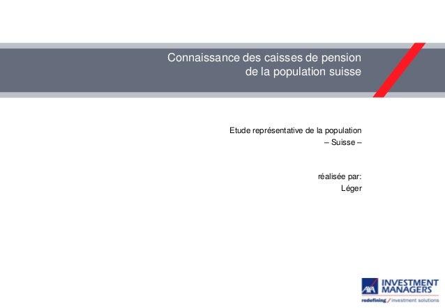 Connaissance des caisses de pension de la population suisse  Etude représentative de la population  – Suisse –  réalisée p...