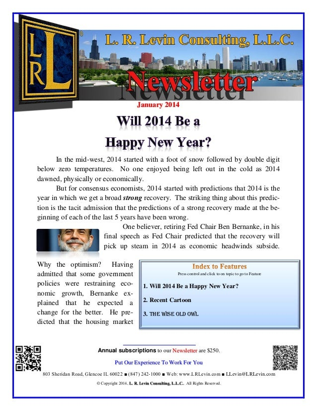 January 2014 Annual subscriptions to our are $250.Newsletter Put Our Experience To Work For You 803 Sheridan Road, Glencoe...