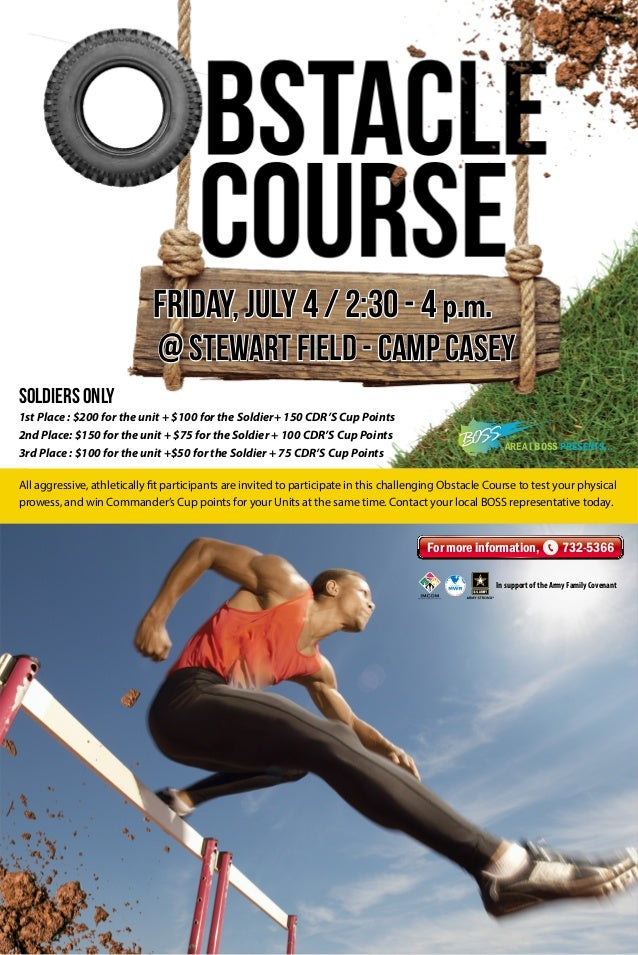 All aggressive, athletically fit participants are invited to participate in this challenging Obstacle Course to test your ...