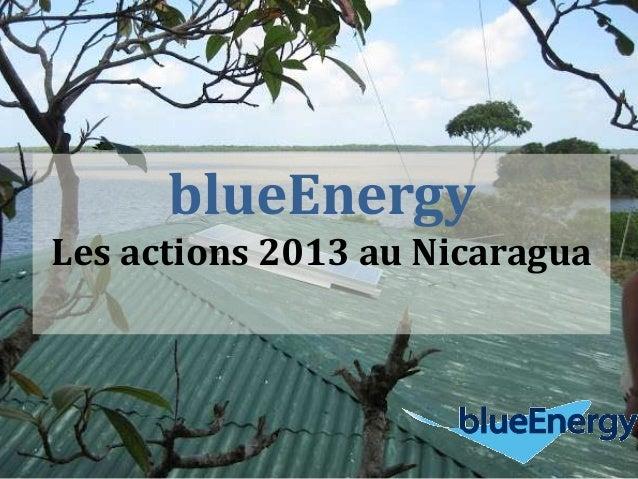 blueEnergy Les actions 2013 au Nicaragua