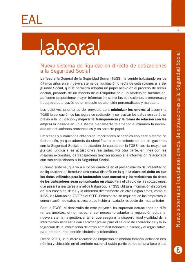 Nuevo sistema de liquidacion directa de cotizaciones a la Seguridad Social La Tesorería General de la Seguridad Social (TG...