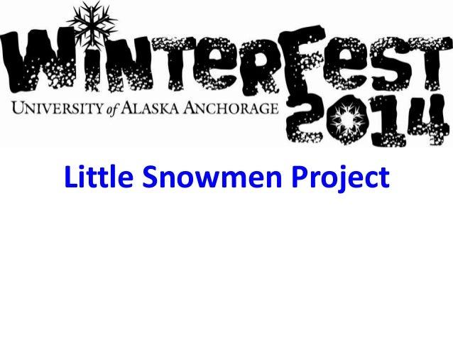 Little Snowmen Project