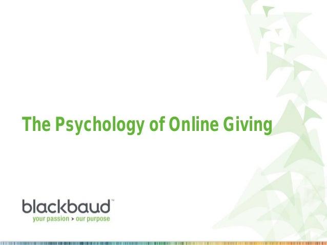 #psyofonlinegiving The Psychology of Online Giving
