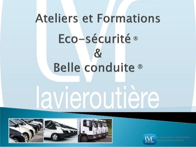© Copyright La Vie Routière Reproduction interdite