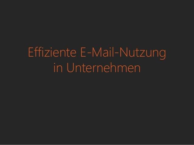 Effiziente E-Mail-Nutzung in Unternehmen