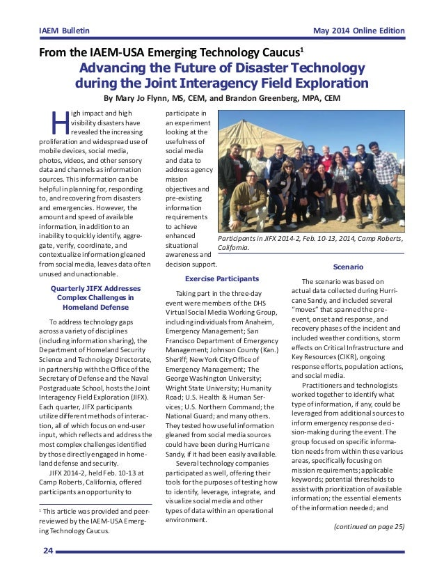 May 2014 Online EditionIAEM Bulletin 24 Advancing the Future of Disaster Technology during the Joint Interagency Field Exp...