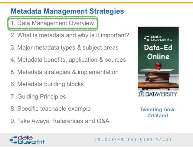 Data ed metadata strategies take aways references and qa 8 metadata management malvernweather Image collections