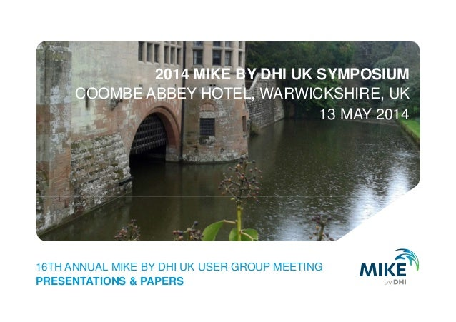 2014 mike by dhi uk symposium   user group meeting - presentations and papers - 13 may 2014