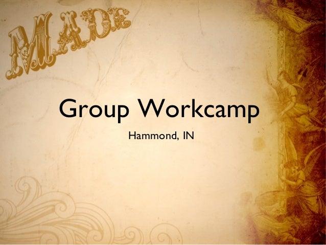 Group Workcamp Hammond, IN