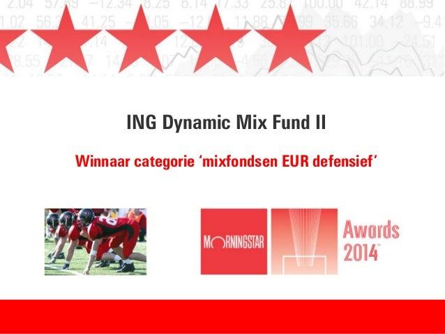 ING Dynamic Mix Fund II Winnaar categorie 'mixfondsen EUR defensief'