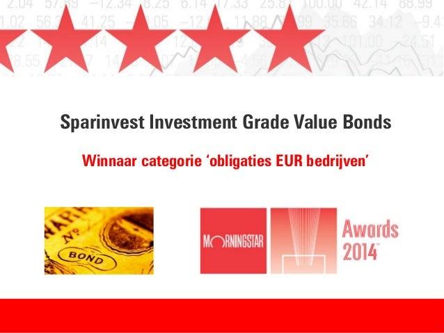 Sparinvest Investment Grade Value Bonds Winnaar categorie 'obligaties EUR bedrijven'