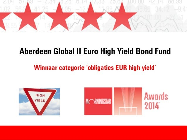 Aberdeen Global II Euro High Yield Bond Fund Winnaar categorie 'obligaties EUR high yield'