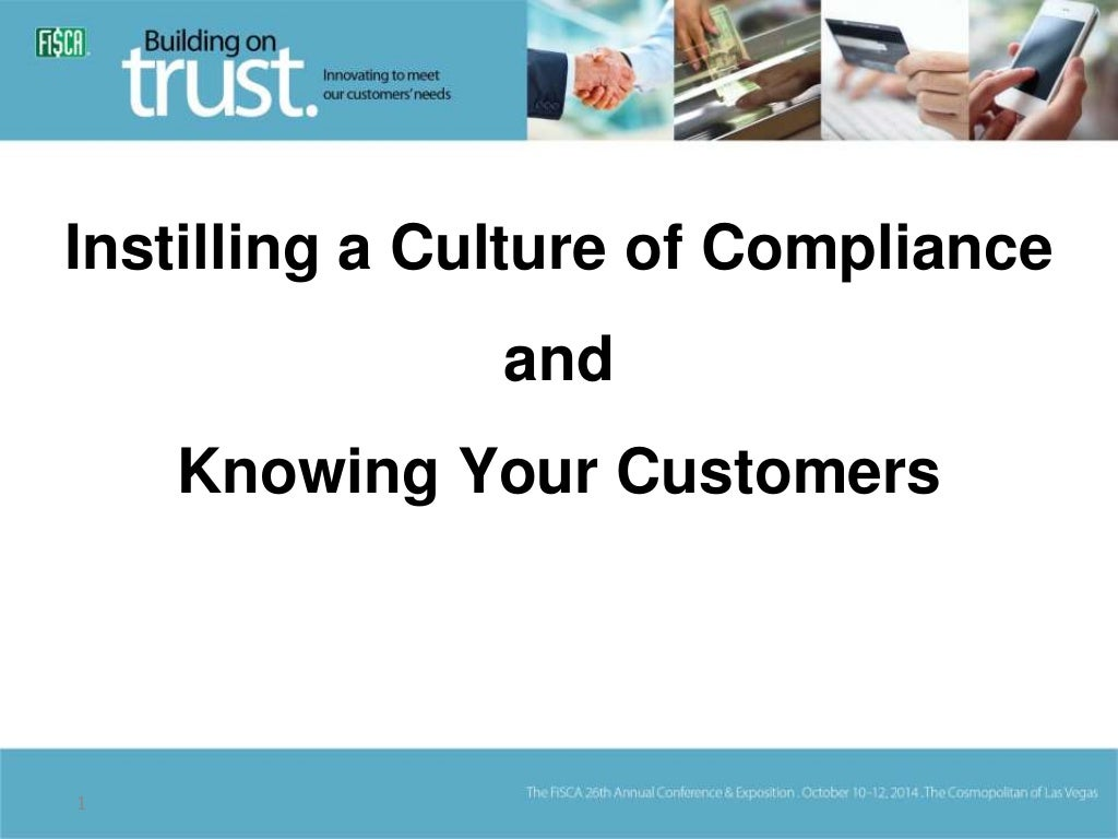 Instilling a Culture of Compliance and Knowing Your Customer