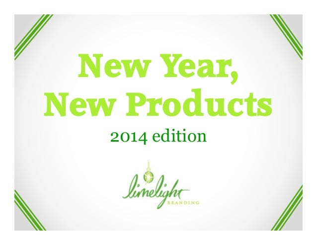 New Year, New Products 2014 edition
