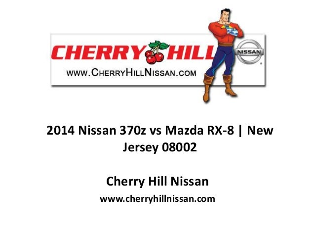 2014 Nissan 370z vs Mazda RX-8 | New Jersey 08002 Cherry Hill Nissan www.cherryhillnissan.com