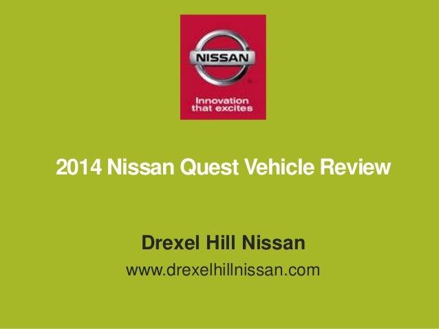 2014 Nissan Quest Vehicle Review Drexel Hill Nissan  Www.drexelhillnissan.com ...