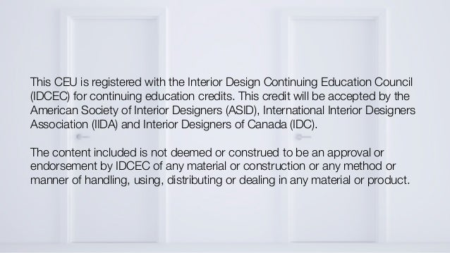 6 This CEU Is Registered With The Interior Design Continuing Education Council