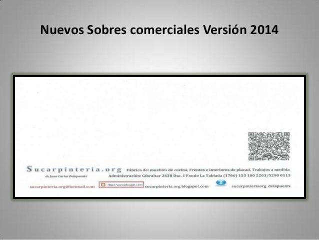 Nuevos Sobres comerciales Versión 2014