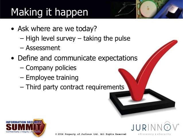 Making it happen  • Ask where are we today?  – High level survey – taking the pulse  – Assessment  • Define and communicat...