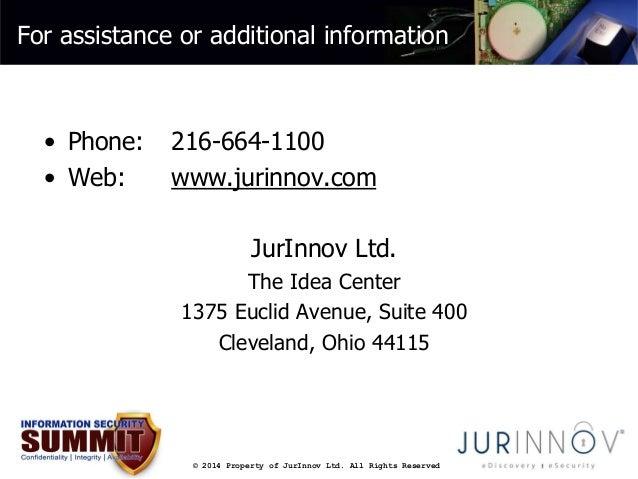For assistance or additional information  • Phone: 216-664-1100  • Web: www.jurinnov.com  JurInnov Ltd.  The Idea Center  ...