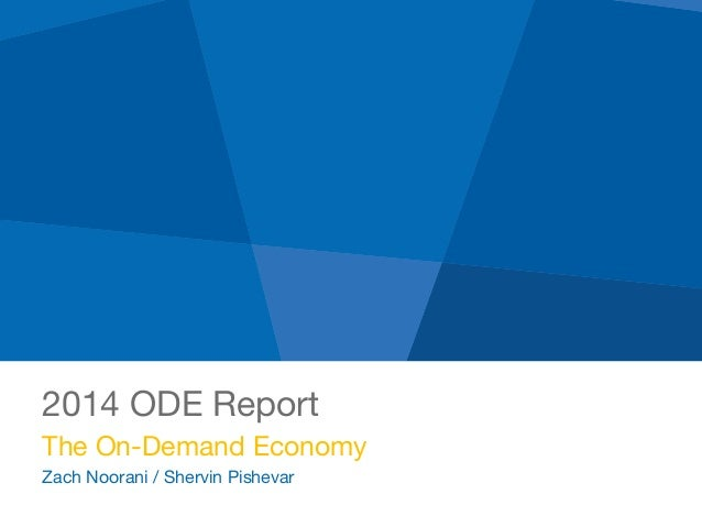2014 ODE Report The On-Demand Economy