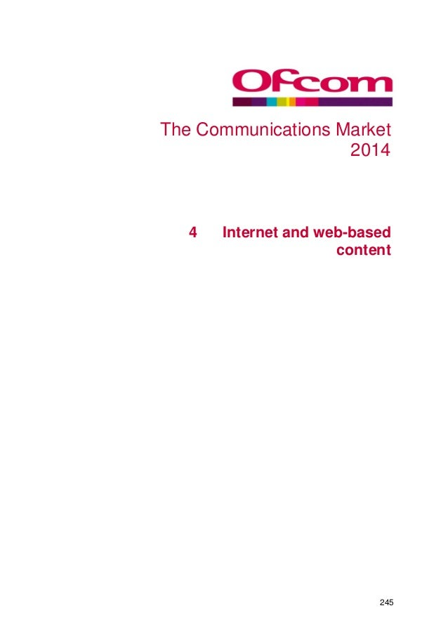 The Communications Market 2014  4  4 Internet and web-based content  245