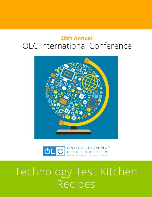 2014 @OLCToday #ALN14 Conference: Technology Test Kitchen Cook Book