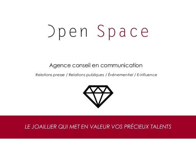 Agence conseil en communication Relations presse / Relations publiques / Évènementiel / E-influence LE JOAILLIER QUI MET E...