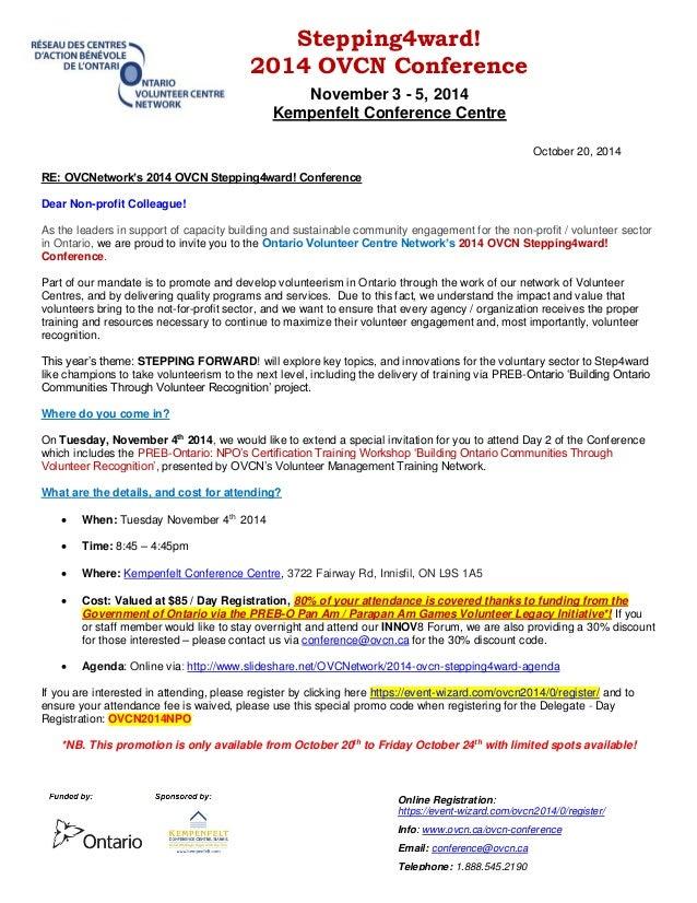 Stepping4ward!  2014 OVCN Conference  November 3 - 5, 2014  Kempenfelt Conference Centre  Online Registration:  https://ev...