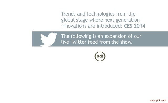 The following is an expansion of our live Twitter feed from the show. Trends and technologies from the global stage where ...
