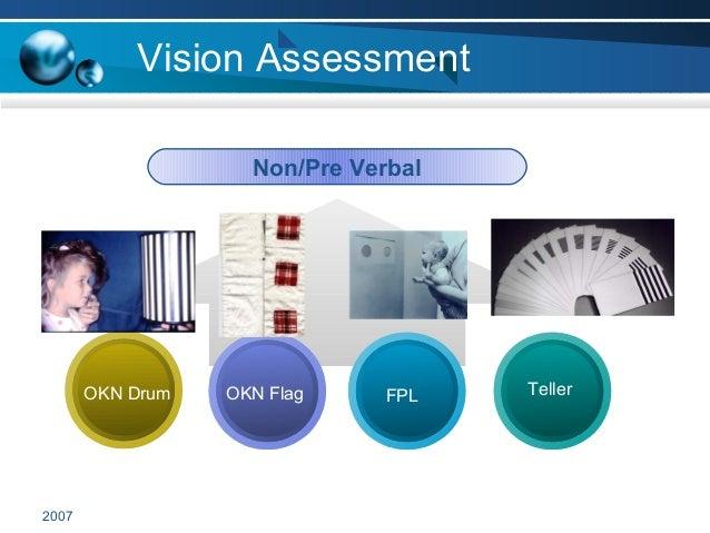 2007 Vision Assessment Non/Pre Verbal OKN Drum FPLOKN Flag Teller