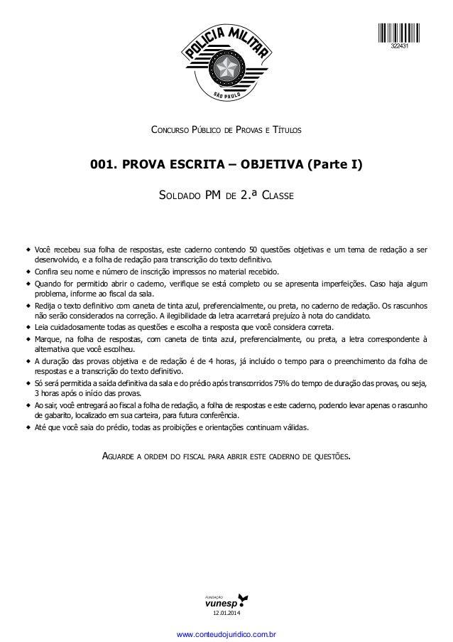 Concurso Público de Provas e Títulos 001. Prova ESCRITA – objetiva (Parte I) Soldado PM de 2.ª Classe �Você recebeu sua f...