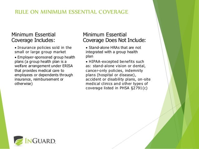 The affordable care act update on the employer mandate - Minimum essential coverage plan design ...