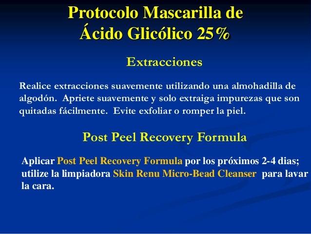 GLYCOLIC MASQUE 25%  GLYCOLIC MASQUE 25% FULL FACE SELECTED AREA  Rômulo Mêne, MD - Rio de Janeiro - Brazil