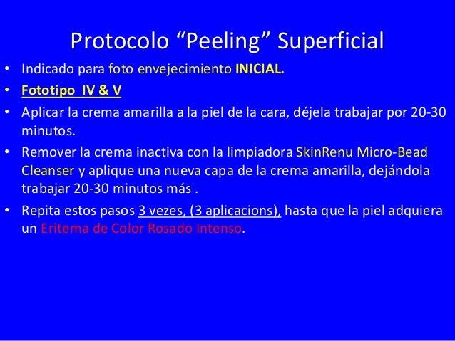 """Protocolo """"Peeling"""" Mediano  • Indicado para foto envejecimiento MEDIANO Y SEVERO  • Fototipo I, II & III  • Aplique la cr..."""