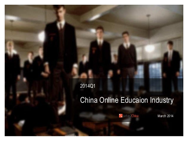 2014Q1 China Online Educaion Industry March 2014