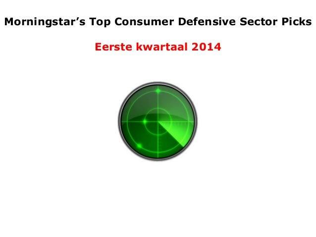 Morningstar's Top Consumer Defensive Sector Picks  Eerste kwartaal 2014