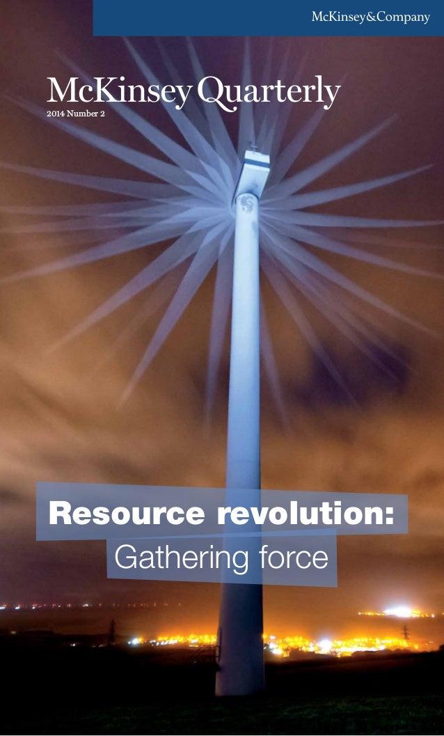 2014 q2 McKinsey quarterly - Resource revolution, gathering