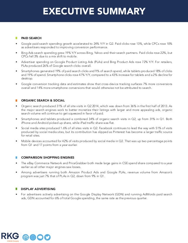 EXECUTIVE SUMMARY Paid Search • Google paid search spending growth accelerated to 24% Y/Y in Q2. Paid clicks rose 13%, wh...