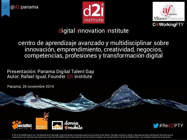 @d2ipanama  centro de aprendizaje avanzado y multidisciplinar sobre  innovación, emprendimiento, creatividad, negocios,  c...