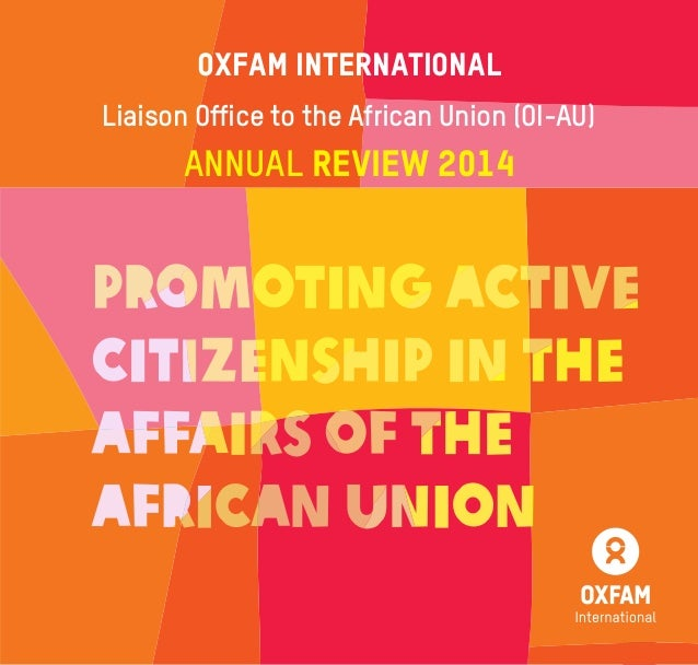 1Raising Citizens' Voices & Enlarging the Space OXFAM International Liaison Office to the African Union (OI-AU) Annual Rev...