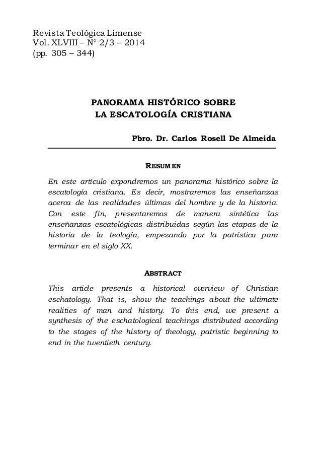 Revista Teológica Limense Vol. XLVIII – N° 2/3 – 2014 (pp. 305 – 344) PANORAMA HISTÓRICO SOBRE LA ESCATOLOGÍA CRISTIANA Pb...