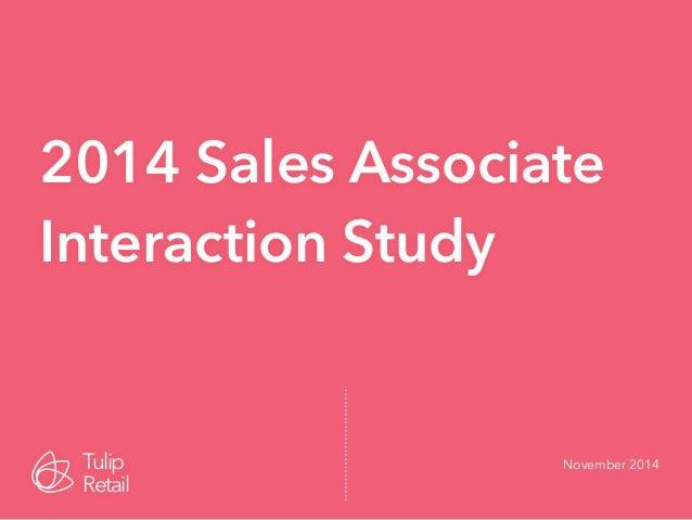 2014 Sales Associate  Interaction Study  Tulip November 2014  Retail
