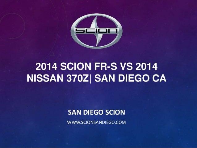 2014 Scion FR-S vs 2014 Nissan 370z| San Diego CA