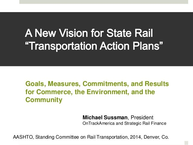 Goals, Measures, Commitments, and Results  for Commerce, the Environment, and the  Community  Michael Sussman, President  ...