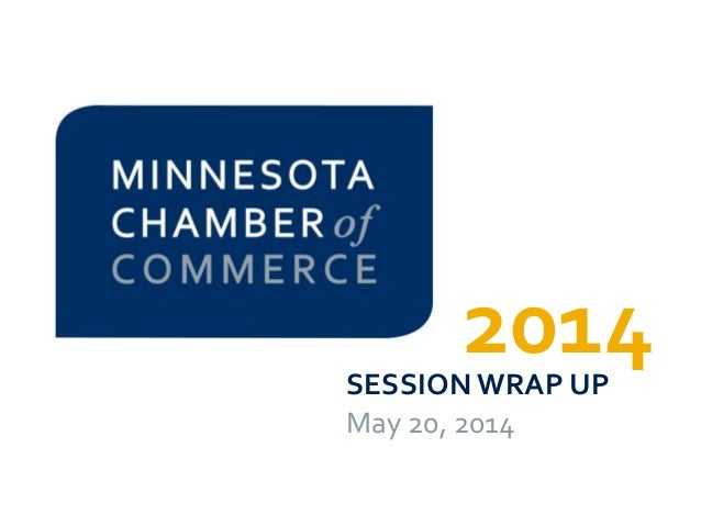 2014SESSIONWRAP UP May 20, 2014