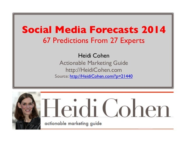 Social Media Forecasts 2014 67 Predictions From 27 Experts