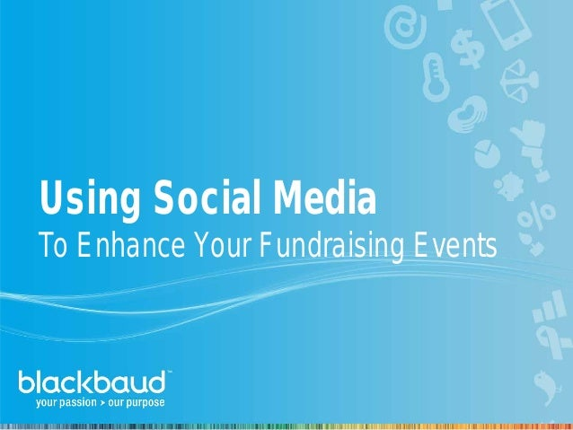 Using Social Media To Enhance Your Fundraising Events